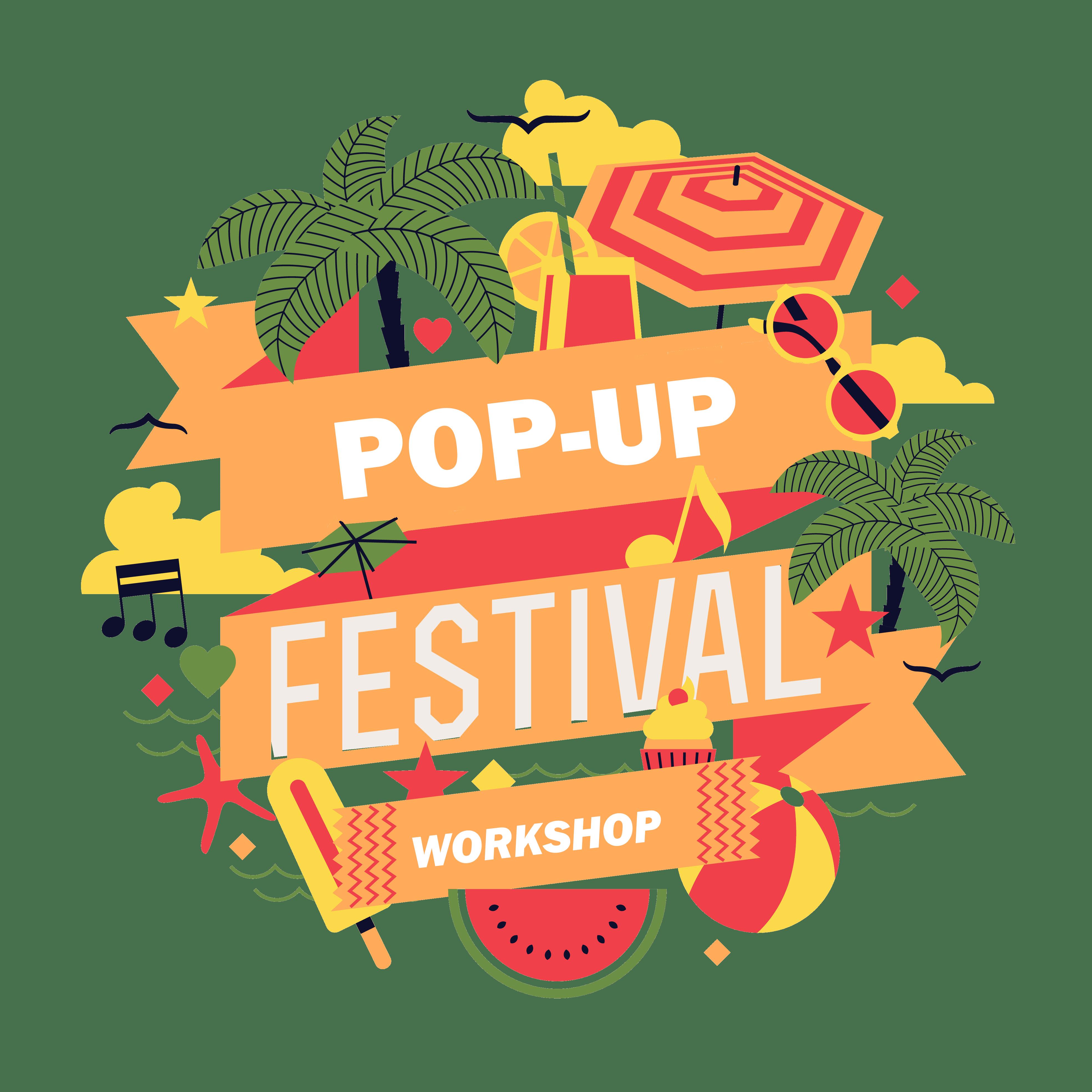 Pop-Up festival workshop
